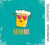beer me vector concept...   Shutterstock .eps vector #1134767231