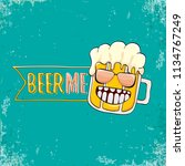 beer me vector concept...   Shutterstock .eps vector #1134767249