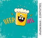 beer me vector concept...   Shutterstock .eps vector #1134767501