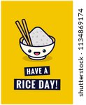 have a rice day pun poster... | Shutterstock .eps vector #1134869174