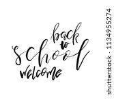 welcome back to school.... | Shutterstock .eps vector #1134955274