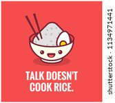talk doesn't cook rice... | Shutterstock .eps vector #1134971441