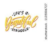 handdrawn lettering of a phrase ...   Shutterstock .eps vector #1135006727