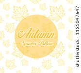 autum seamless pattern  | Shutterstock .eps vector #1135047647