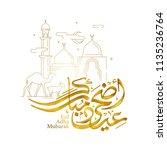 eid adha mubarak arabic... | Shutterstock .eps vector #1135236764