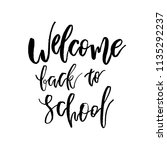 welcome back to school.... | Shutterstock .eps vector #1135292237