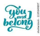 you and i belong valentine... | Shutterstock . vector #1135349897