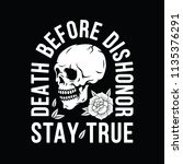 death before dishonor stay true ... | Shutterstock .eps vector #1135376291