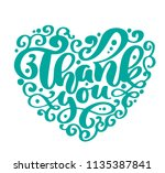 thank you text heart... | Shutterstock . vector #1135387841