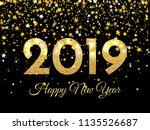 2019 happy new year. golden... | Shutterstock .eps vector #1135526687