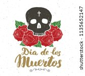 day of the dead  lettering... | Shutterstock . vector #1135652147