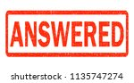 answered red rubber stamp on... | Shutterstock . vector #1135747274