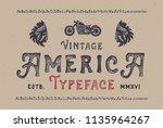 vintage america font. hand made ... | Shutterstock .eps vector #1135964267