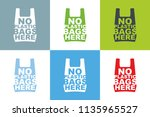 no plastic bag here slogan... | Shutterstock .eps vector #1135965527
