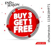 sale tag  buy 3 get 1 free ... | Shutterstock .eps vector #1136184971
