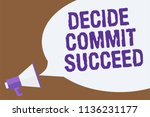text sign showing decide commit ... | Shutterstock . vector #1136231177