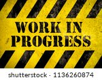 work in progress warning sign... | Shutterstock . vector #1136260874