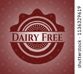 dairy free badge with red... | Shutterstock .eps vector #1136329619