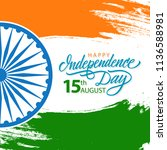 india happy independence day... | Shutterstock .eps vector #1136588981