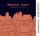 medieval ancient city.... | Shutterstock .eps vector #1136767517