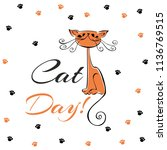 international day of cats.... | Shutterstock .eps vector #1136769515