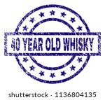 40 year old whisky stamp seal... | Shutterstock .eps vector #1136804135