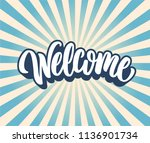 welcome lettering text. vector... | Shutterstock .eps vector #1136901734