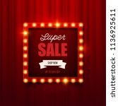 retro light sign. vintage style ... | Shutterstock .eps vector #1136925611