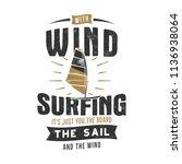 vintage hand drawn windsurfing  ... | Shutterstock . vector #1136938064