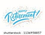 happy retirement. vector... | Shutterstock .eps vector #1136958857
