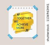 vector team lettering  together ... | Shutterstock .eps vector #1136963441