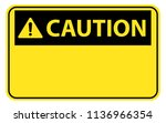 blank yellow caution label sign ... | Shutterstock .eps vector #1136966354