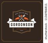 grill restaurant logo vector... | Shutterstock .eps vector #1136986811