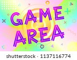 game area text  colorful... | Shutterstock .eps vector #1137116774