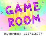 game room text  colorful... | Shutterstock .eps vector #1137116777