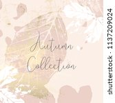autumn collection trendy chic... | Shutterstock .eps vector #1137209024