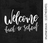 welcome back to school chalk... | Shutterstock .eps vector #1137403451