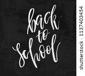 welcome back to school chalk... | Shutterstock .eps vector #1137403454