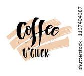coffee o'clock. funny monday... | Shutterstock .eps vector #1137404387