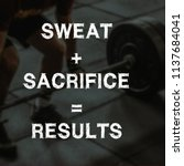 fitness motivation quotes | Shutterstock . vector #1137684041