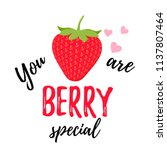 you are berry special. vector.... | Shutterstock .eps vector #1137807464