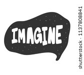 imagine. sticker for social... | Shutterstock .eps vector #1137808841