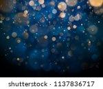 blurred bokeh light on dark... | Shutterstock .eps vector #1137836717