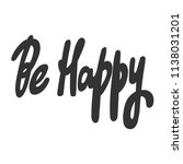 be happy. sticker for social... | Shutterstock .eps vector #1138031201
