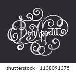 bon appetit   calligraphic text.... | Shutterstock .eps vector #1138091375