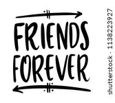 friends forever. hand drawn... | Shutterstock .eps vector #1138223927