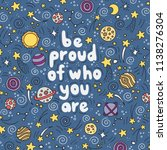 be proud of who you are  ... | Shutterstock .eps vector #1138276304