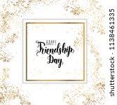 friendship day lettering... | Shutterstock .eps vector #1138461335
