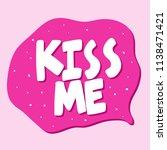 kiss me. sticker for social...   Shutterstock .eps vector #1138471421