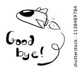 good bye plane drawing | Shutterstock .eps vector #1138489784
